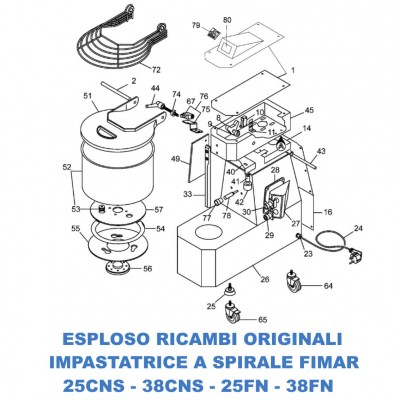 Exploded view spare parts for spiral mixers Fimar 25CNS - 38CNS - 25FN - 38FN - Fimar